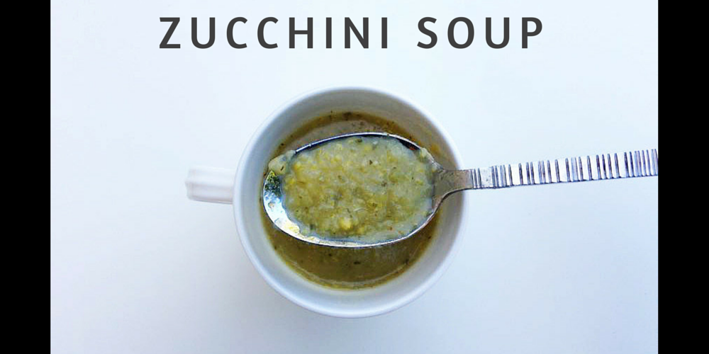 Healthy Zucchini Soup Recipe