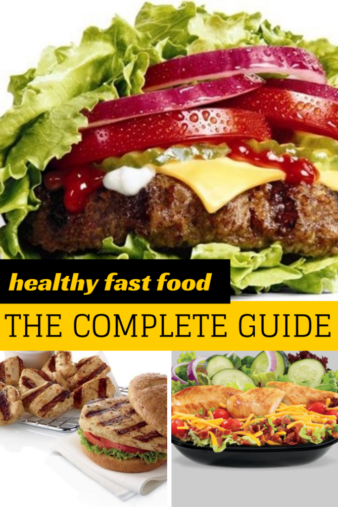 The Complete Guide to Healthy Fast Food
